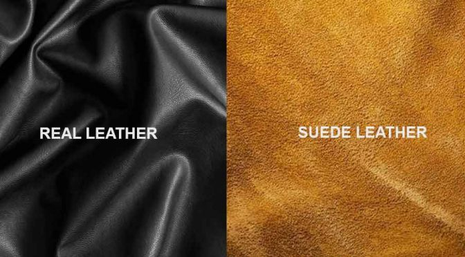 Real Vs. Suede Leather, What To Choose?